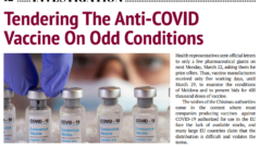 Tendering The Anti-COVID Vaccine On Odd Conditions
