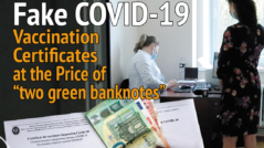 """INVESTIGATION: Fake COVID-19 Vaccination Certificates at the Price of """"two green banknotes"""""""