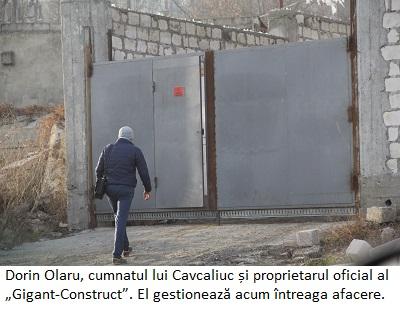 Dorin Olaru, cumnatul lui Cavcaliuc și proprietarul oficial al Gigant-Construct