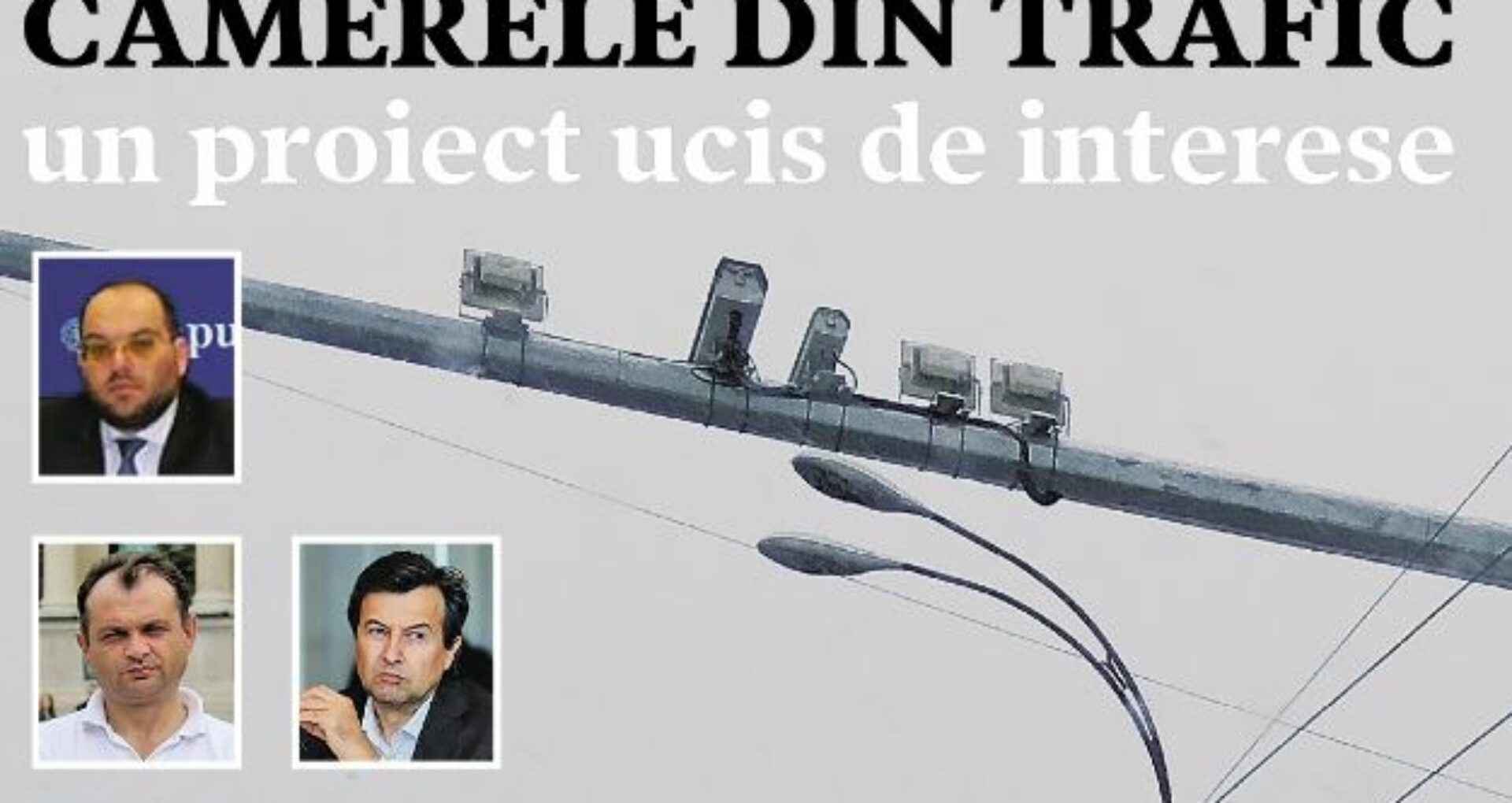 Camerele de supraveghere a traficului, un proiect ucis de interese