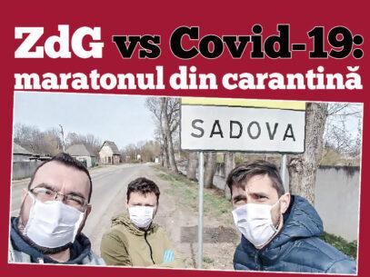 ZdG vs Covid-19:  maratonul din carantină