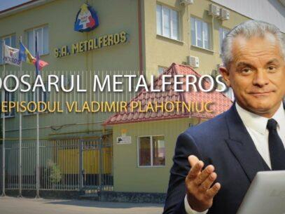 Dosarul Metalferos: Episodul Vladimir Plahotniuc