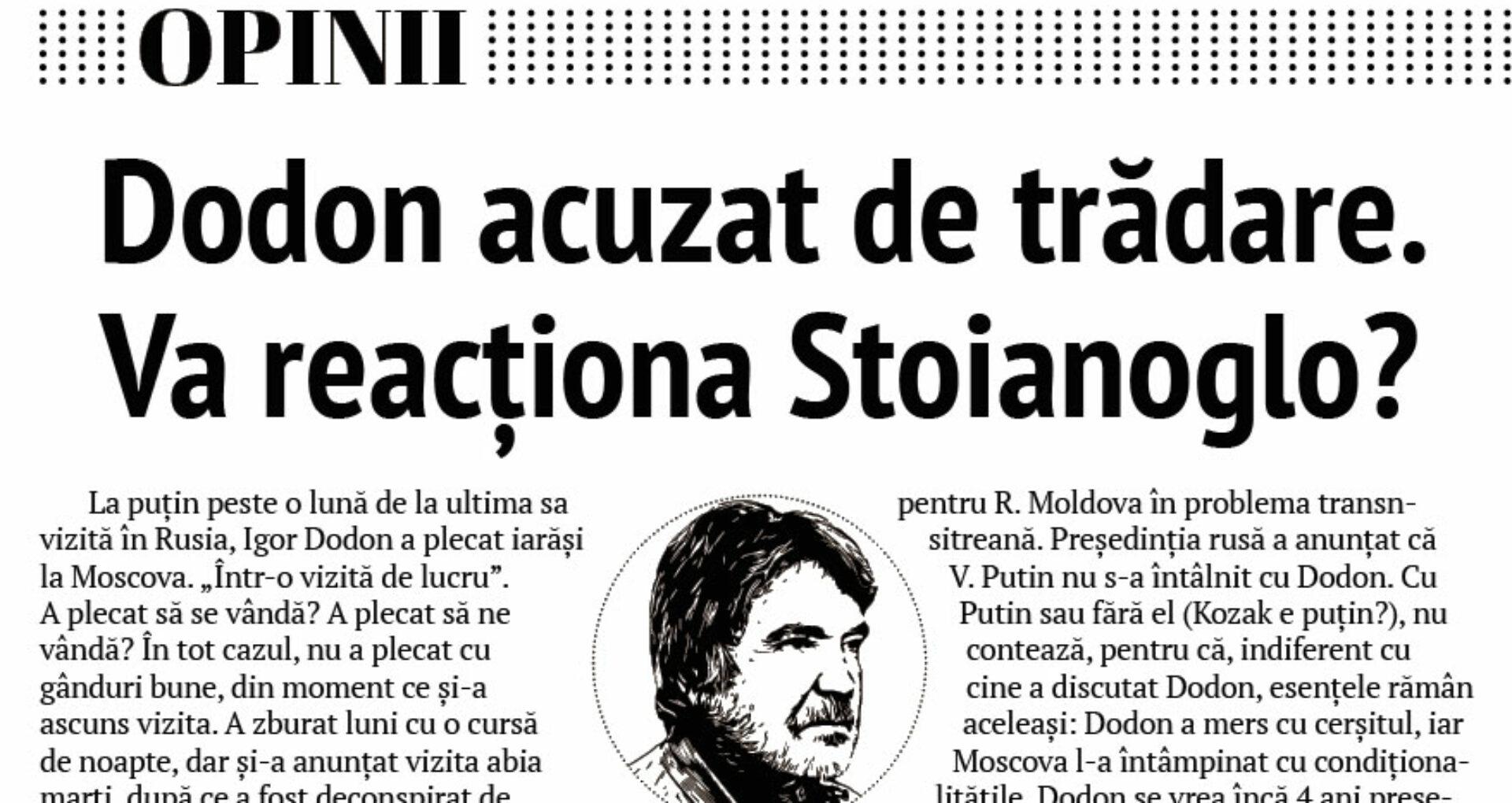 Dodon acuzat de trădare. Va reacționa Stoianoglo?