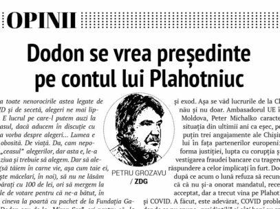 Dodon se vrea președinte pe contul lui Plahotniuc