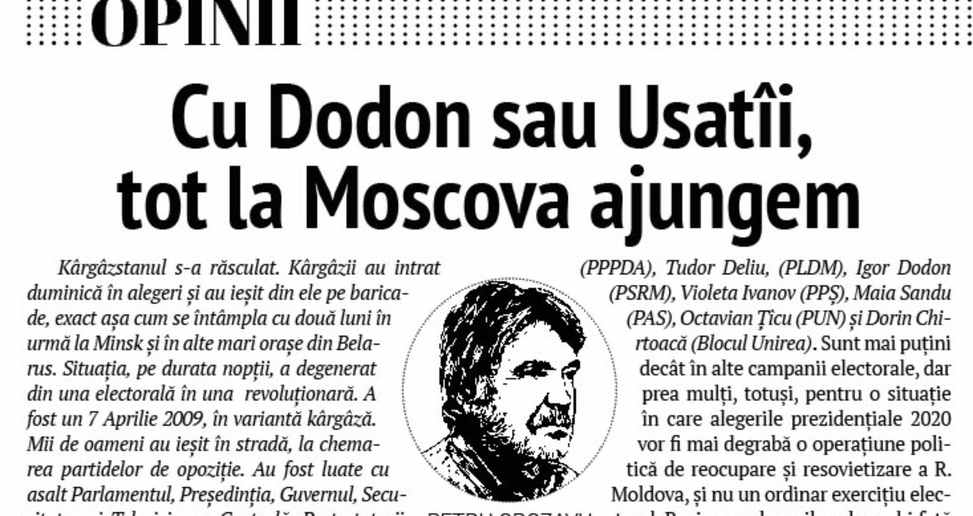 Cu Dodon sau Usatîi, tot la Moscova ajungem