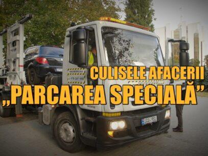 """VIDEO/ Culisele afacerii """"parcare specială"""""""