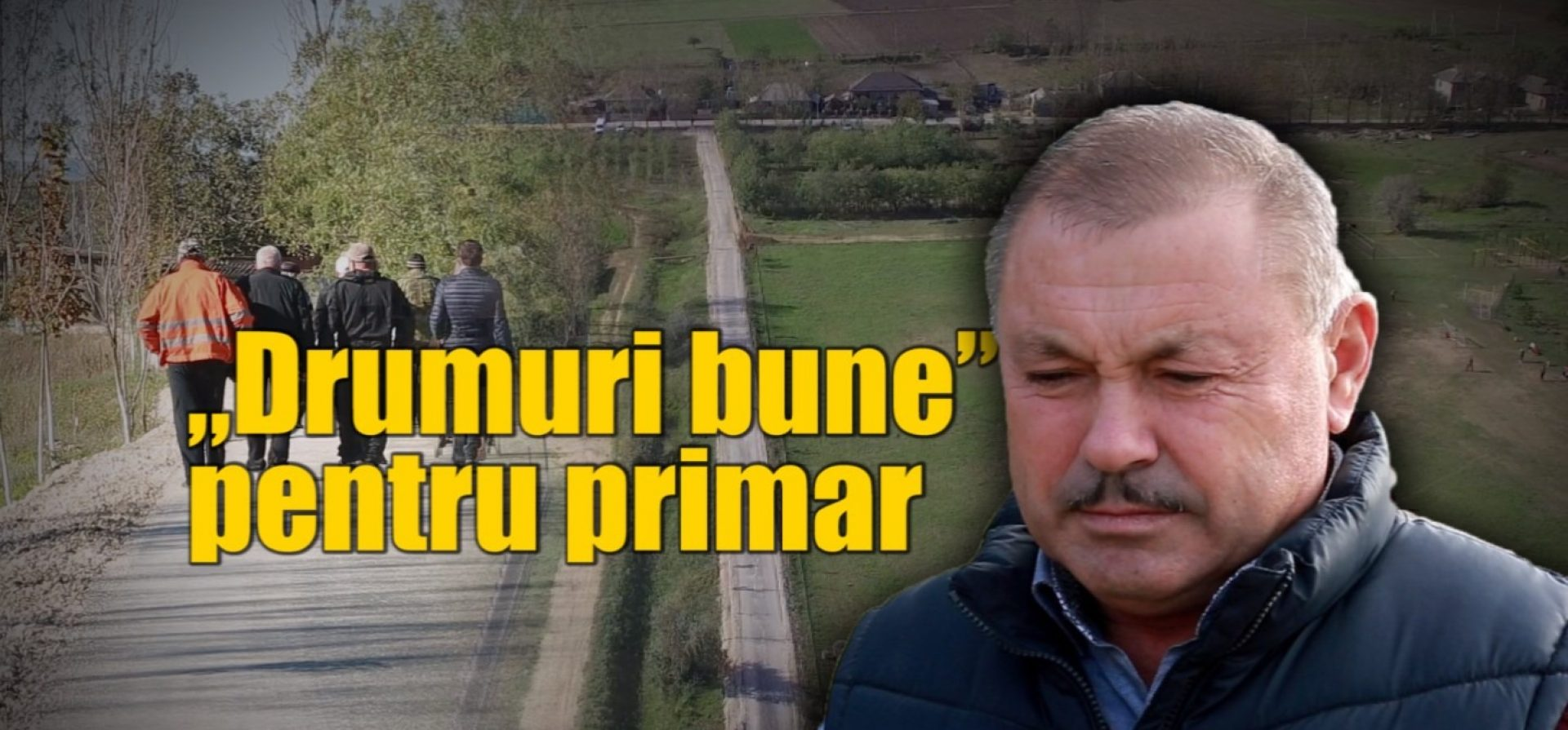 """Drumuri bune"" pentru primar"