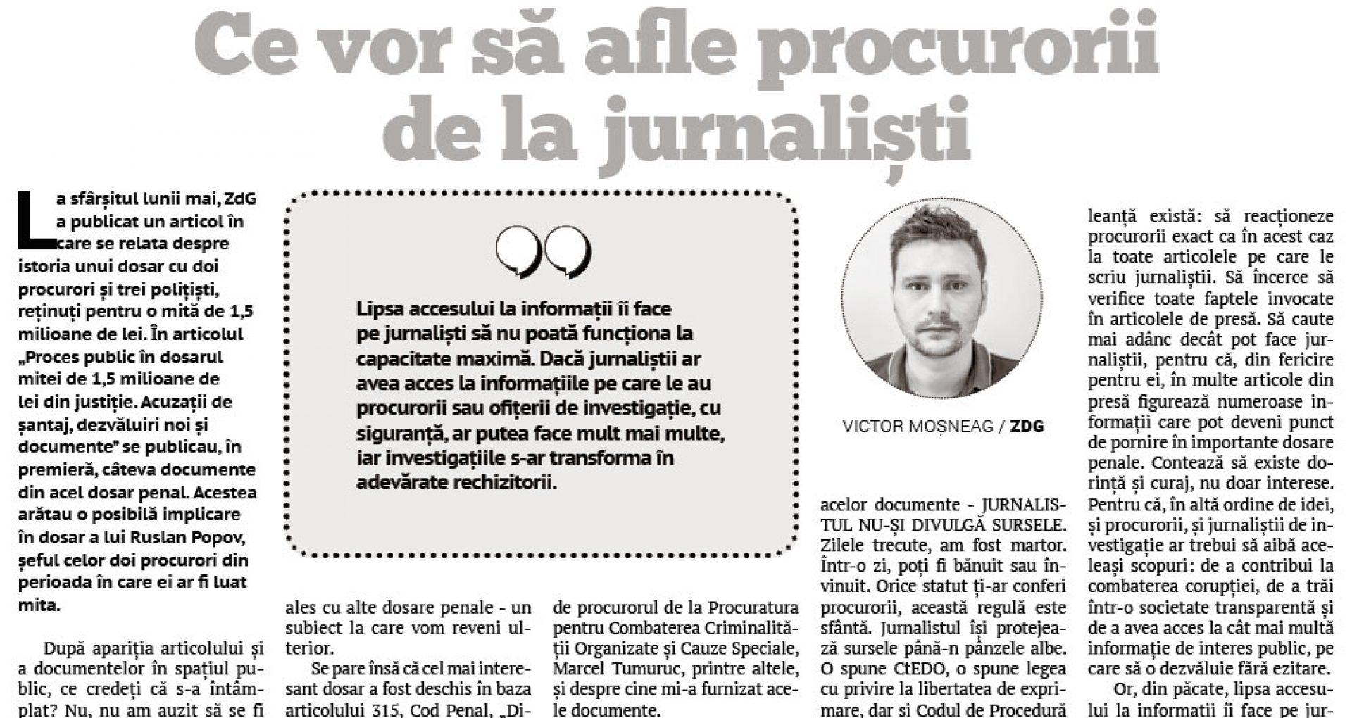 Ce vor să afle procurorii de la jurnaliști