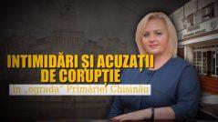 """Intimidări și acuzații de corupție în """"ograda"""" Primăriei Chișinău"""