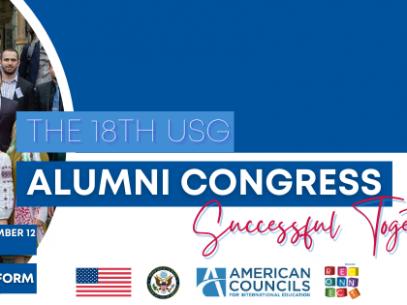 Ambasada SUA a organizat al 18-lea Congres Alumni, reuniunea anuală a absolvenților programelor de schimb
