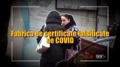 """Fabrica de certificate falsificate de COVID: """"Dacă îți trebuie, fac și pozitiv, și negativ, și plus, și minus"""""""