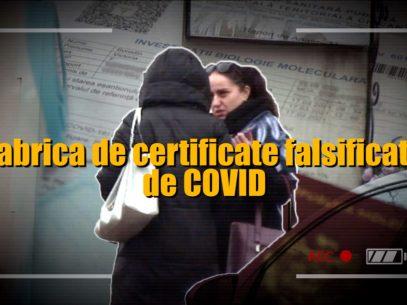 """VIDEO/ Fabrica de certificate falsificate de COVID: """"Dacă îți trebuie, fac și pozitiv, și negativ, și plus, și minus"""""""