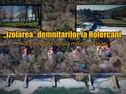 Carantină de lux. Unii demnitari s-au izolat anul trecut la vilele de la Holercani de frica virusului. Nota de plată – 2 milioane de lei bani publici