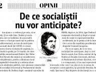 De ce socialiștii nu vor anticipate?