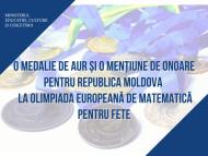 O medalie de aur și o mențiune de onoare pentru R. Moldova la Olimpiada Europeană de Matematică pentru Fete