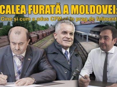 SCHEME/ Calea Furată a Moldovei: Cine și cum a adus CFM-ul în prag de faliment