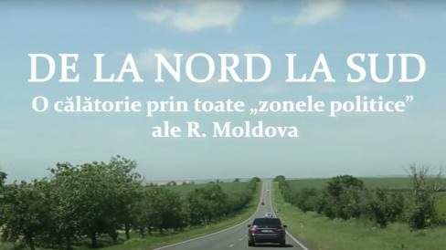 """VIDEO/ De la nord la sud. O călătorie prin toate """"zonele politice"""" ale R. Moldova"""