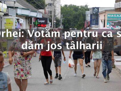 """VIDEO/ Orhei: """"Votăm pentru ca să dăm jos tâlharii"""""""